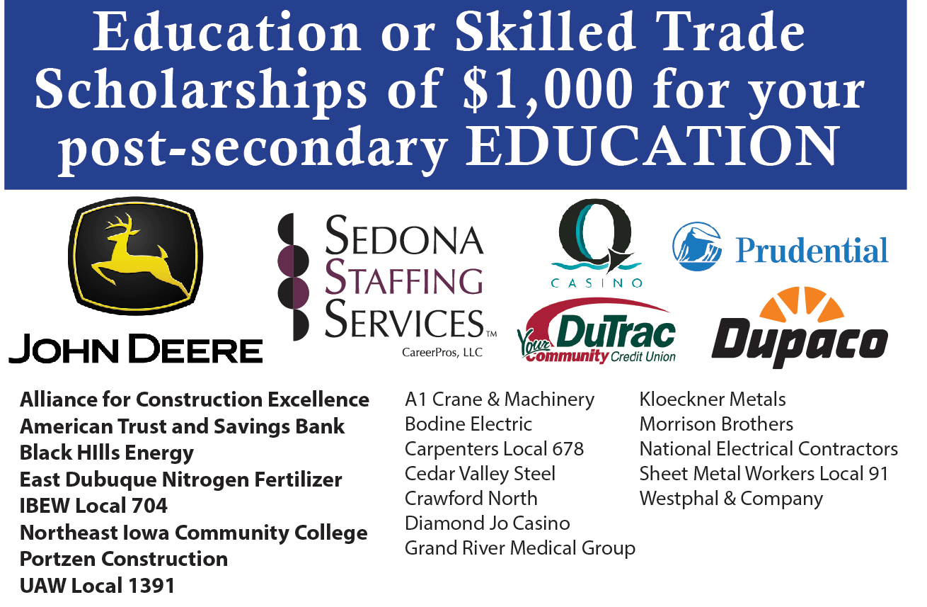 Education or Skilled Trade Scholarships of $1,000 for your post-secondary EDUCATION